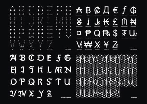 Typefaces (Appendix, Experanto, Futura Fraktur, Hexatopia), 2006-2009, Polices d'écriture Courtesy des artistes. © Société Réaliste
