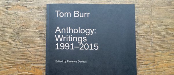 Tom Burr, Anthology: Writings 1991-2015