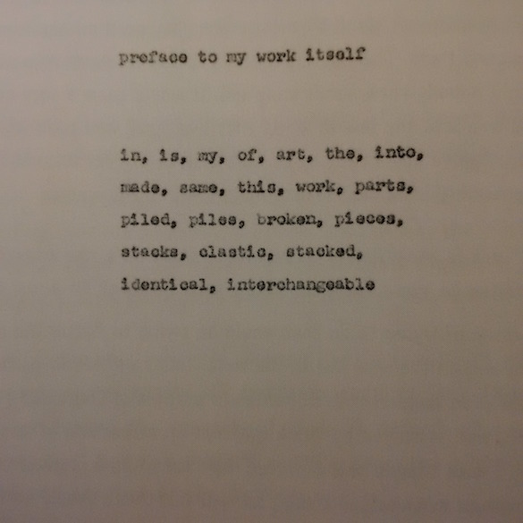 Carl Andre, Preface to My Work Itself, 1967.
